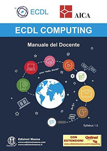 ECDL computing. Manuale del docente. Con espansione online