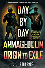 Day by Day Armageddon: Origin to Exile [Books 1 & 2]