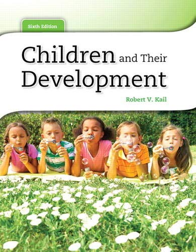 Children and Their Development (6th Edition)