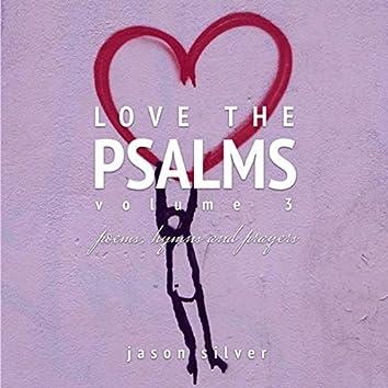 Love the Psalms, Vol. 3