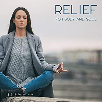 Relief for Body and Soul – Healing Meditation Therapy, Reiki New Age Music, Self-Care, Yoga