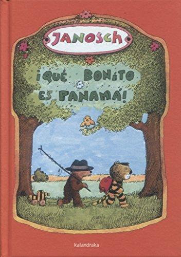 ¡Qué bonito es Panamá! (libros para soñar)