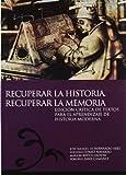 Recuperar la Historia. Recuperar la Memoria. Edición crítica de textos para el aprendizaje de Historia Moderna