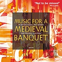 MUSIC FOR A MEDIEVAL BANQ