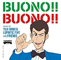 Buono Buono by YUJI & LUPINTIC FIVE WITH FRIENDS OHNO (2015-10-21)