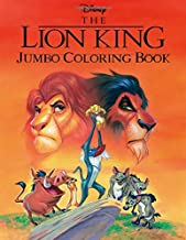Disney The Lion King Jumbo Coloring Book: Great Coloring Pages For Kids   Ages 2-7
