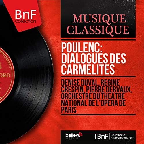 Denise Duval, Régine Crespin, Pierre Dervaux, Orchestre du Théâtre national de l'Opéra de Paris