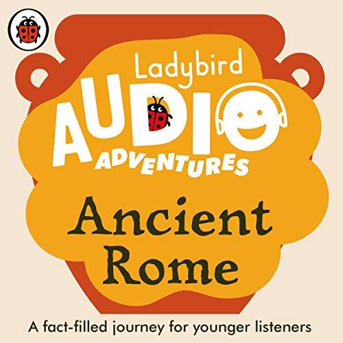 Ancient Rome: Ladybird Audio Adventures cover art