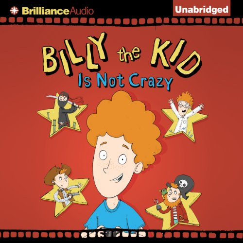 Billy the Kid Is Not Crazy audiobook cover art