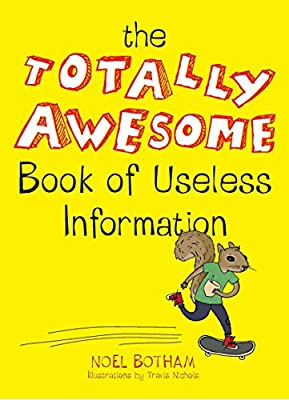 The Totally Awesome Book of Useless Information by TarcherPerigee