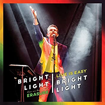 Live Is Easy : On Tour With Erasure