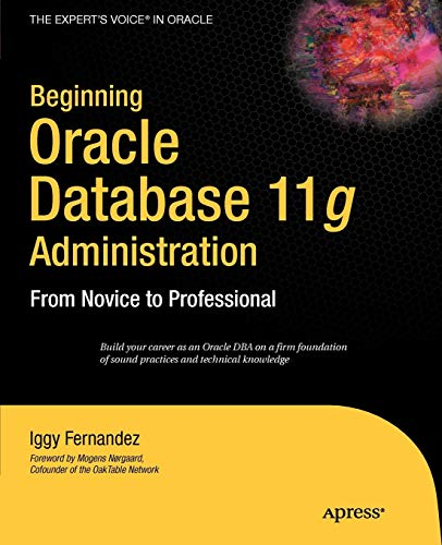 Download Beginning Oracle Database 11g  Administration: From Novice to Professional (Beginning from Novice to Professional) 1590599683