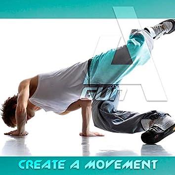 Create A Movement