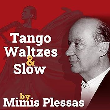 Tango Waltzes & Slow