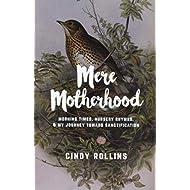 Mere Motherhood: Morning Times, Nursery Rhymes, and My Journey Toward Sanctification