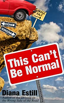 This Can't Be Normal by [Diana Estill]