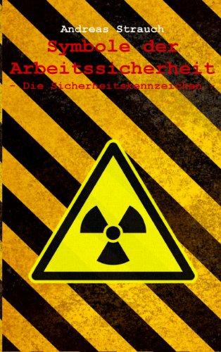 Symbole der Arbeitssicherheit: Die Sicherheitskennzeichen