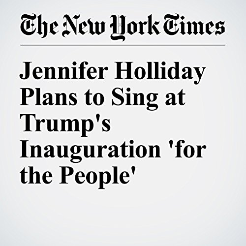 Jennifer Holliday Plans to Sing at Trump's Inauguration 'for the People' copertina