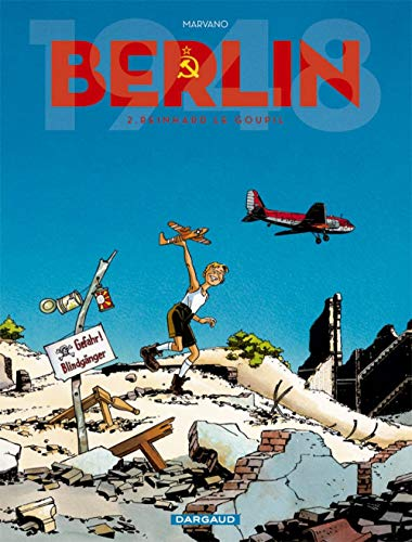 Berlin - tome 2 - Reinhard Le Goupil