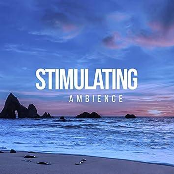 # Stimulating Ambience