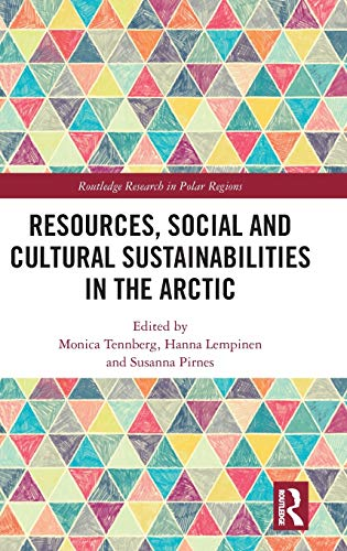 Compare Textbook Prices for Resources, Social and Cultural Sustainabilities in the Arctic Routledge Research in Polar Regions 1 Edition ISBN 9780367175443 by Tennberg, Monica,Lempinen, Hanna,Pirnes, Susanna