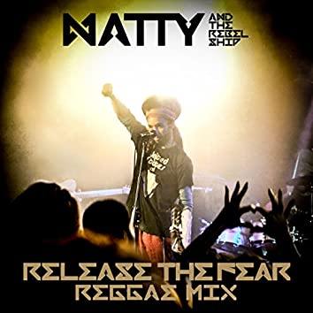 Release the Fear (Reggae Mix)