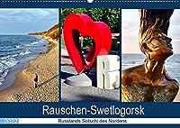 Rauschen-Swetlogorsk - Russlands Sotschi des Nordens (Wandkalender 2022 DIN A2 quer): Der Kurort Swetlogorsk/Rauschen an der Bernsteinkueste (Monatskalender, 14 Seiten )