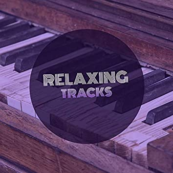 """"""" Relaxing Lounge Tracks """""""