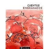 Cuentos engranados (Piedemonte) (Spanish Edition)