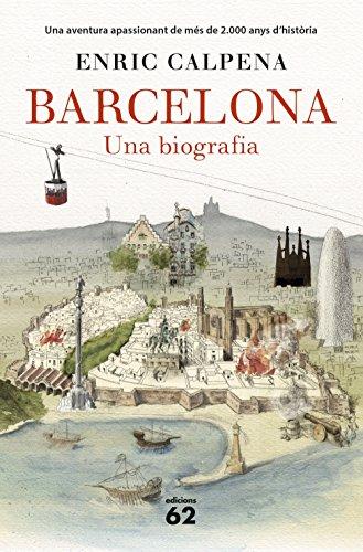 Barcelona: Una biografia (Catalan Edition)