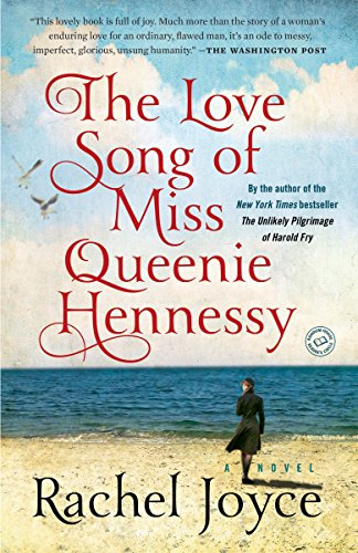 Download The Love Song of Miss Queenie Hennessy: A Novel 0812989813