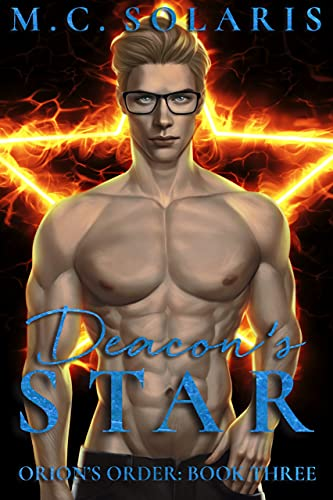 Deacon's Star: An Orion's Order Novel (Orion's Order Book 3) (English Edition)
