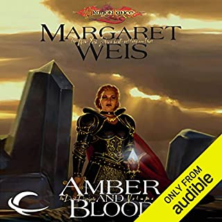 Amber and Blood     Dragonlance: Dark Disciple, Book 3              Written by:                                                                                                                                 Margaret Weis                               Narrated by:                                                                                                                                 Leslie Bellair                      Length: 7 hrs and 34 mins     1 rating     Overall 5.0