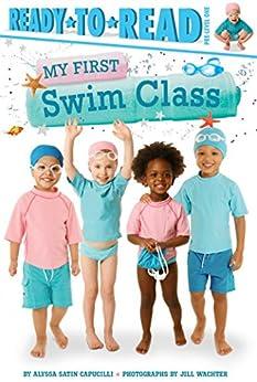 My First Swim Class by [Alyssa Satin Capucilli, Jill Wachter]