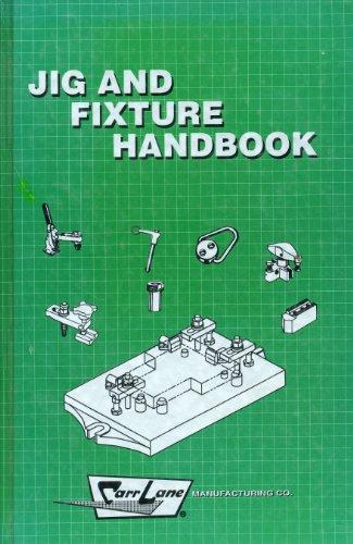 Jig and Fixture Handbook