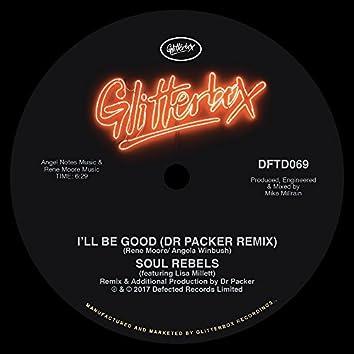 I'll Be Good (feat. Lisa Millett) [Dr Packer Remix]