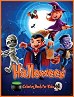 Halloween Coloring Book for Kids: Original & Unique Halloween Coloring Pages For Children, Coloring Book for Kids All Ages 2-4, 4-8, Toddlers, Preschoolers (Gift for Boys and Girls)