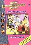 Kristy's Great Idea (Baby-sitters Club)