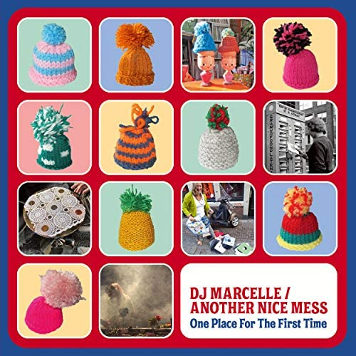 DJ Marcelle / Another Nice Mess