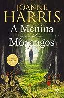 A Menina que Roubava Morangos (Portuguese Edition)