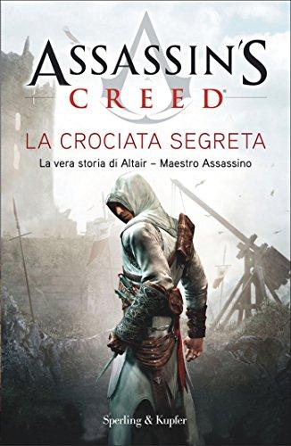 Assassin's Creed - La crociata segreta (Assassin's Creed (versione italiana) Vol. 3)