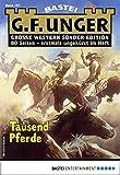 G. F. Unger Sonder-Edition 187 - Western: Tausend Pferde