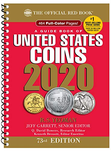 Compare Textbook Prices for A Guide Book of United States Coins 2020 73 Edition ISBN 9780794847029 by Jeff Garrett