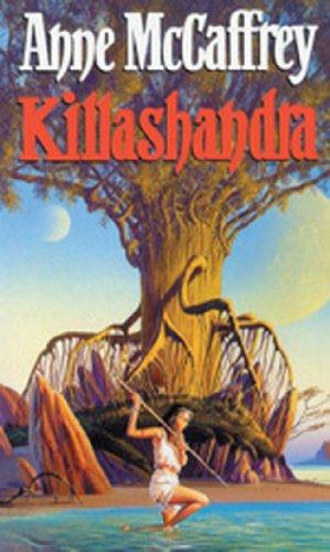Killashandra (The Crystal Singer Books)