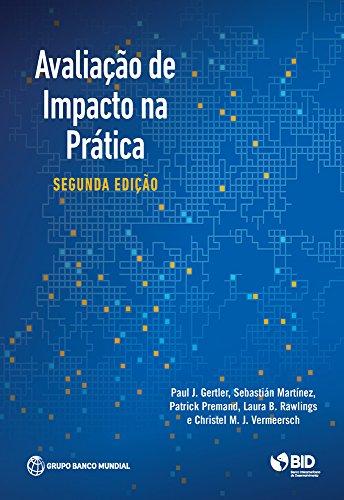 Avaliação de Impacto na Prática, Segunda edição (English Edition)