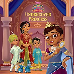 Mira the Royal Detective: Undercover Princess (Mira, Royal Detective) by [Disney Books, Disney Storybook Art Team]