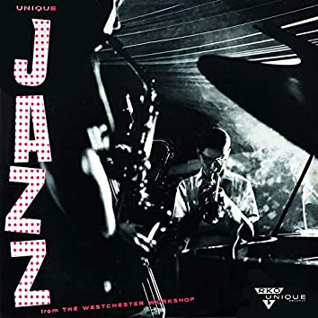 Unique Jazz from the Westchester Workshop