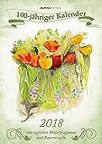 100-jähriger Kalender 2018 - Bildkalender A3 - mit Wetterprognosen und Bauernregeln