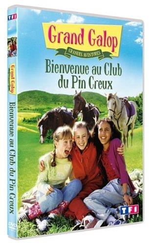Galop-Grandes Aventures : Bienvenue au Club du Pin Creux