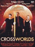 Crossworlds - Dimensioni Incrociate [Italian Edition]